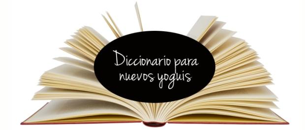 DiccionarioNuevosYogis