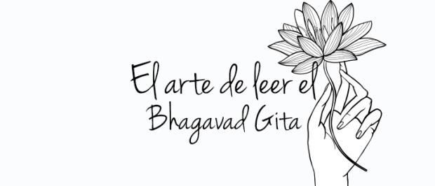 El Arte de Leer el Gita