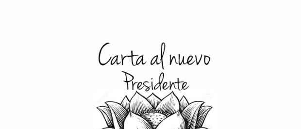 Carta al nuevo presidente